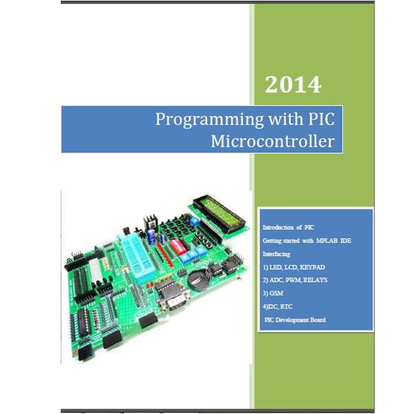Programming with PIC Microcontroller